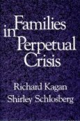 Families in Perpetual Crisis by Kagan and Schlosberg
