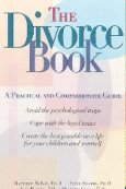 The Divorce Book: A Practical and Compassionate Guide by McKay, Rogers, Blades, and Gosse