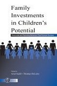 Economic Models of Parenting: Family Investments in Children's Potential